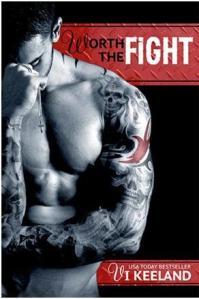 Worth the Fight  (Livro 01)