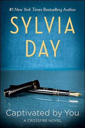 Captivated by You, de Sylvia Day