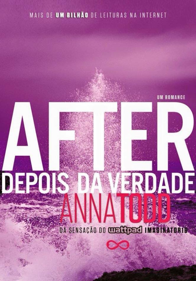 After - Depois da Verdade - Anna Todd