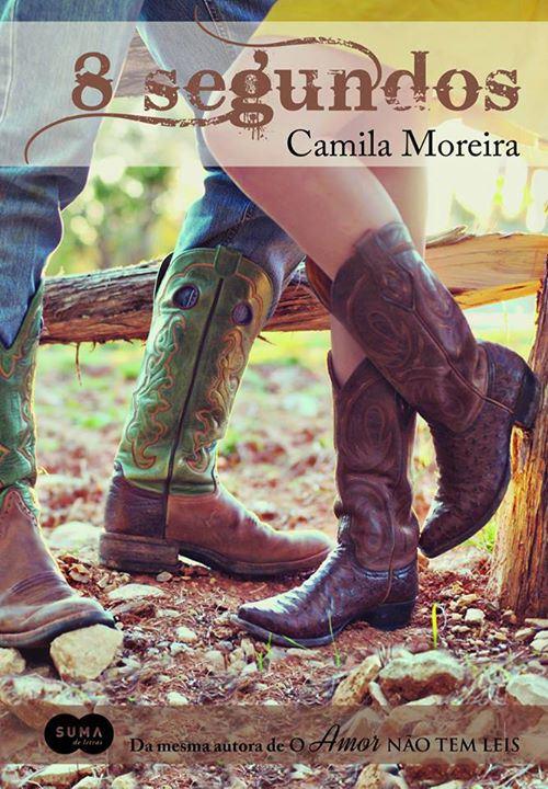 8 segundos, Camile Moreira - Suma de letras