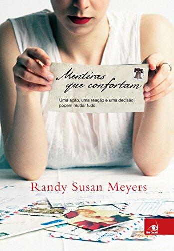Mentiras que confortam, de Randy Susan Meyers - @Novo_Conceito