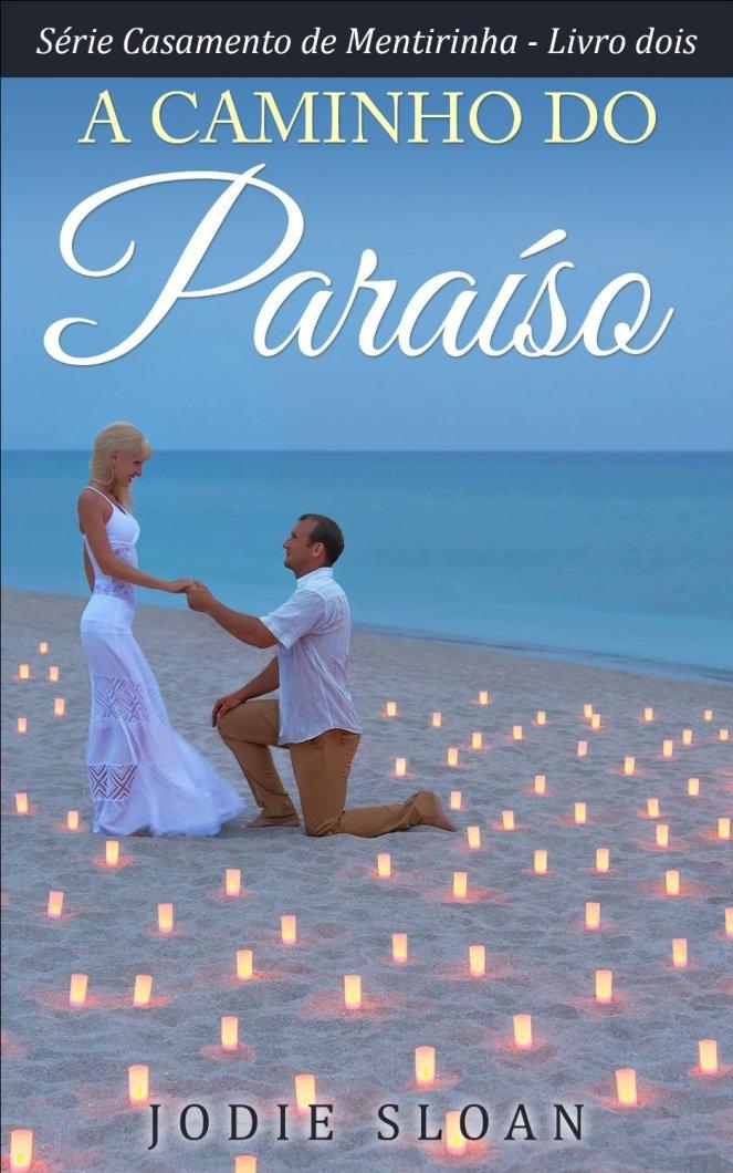 A caminho do paraiso