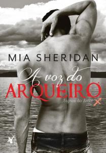 A voz do arqueiro, de Mia Sheridan - @editoraarqueiro