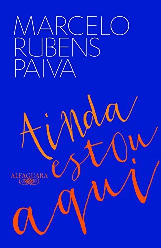 Ainda estu aqui, Marcelo Rubens Paiva
