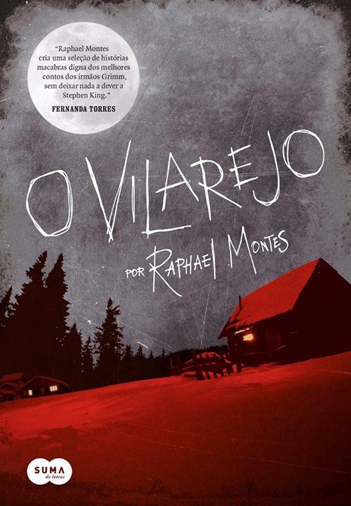 O Vilarejo, de Raphael Montes - @Suma_BR