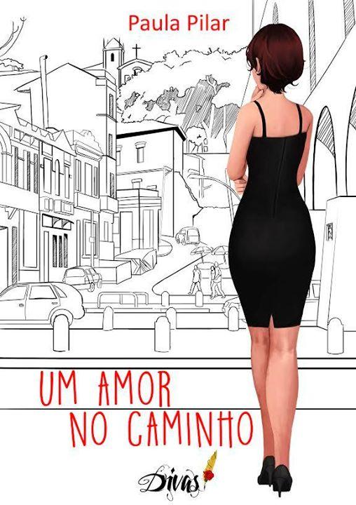 Um amor no caminho, de Paula Pilar - @QualisEditora