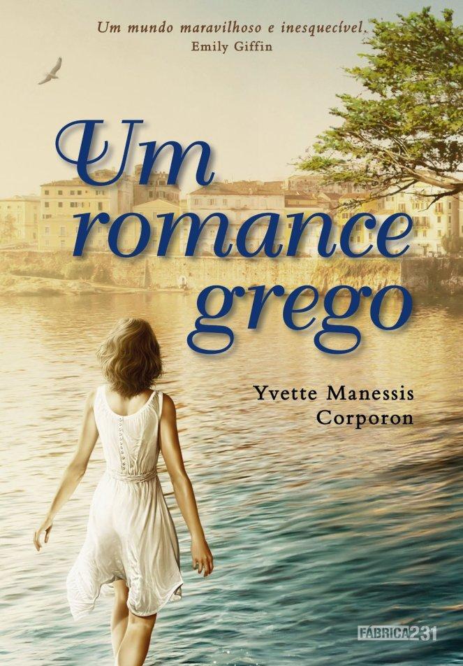Um romance grego, de Yvette Manessis Corporon