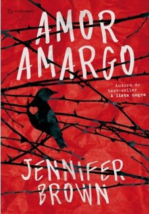 Amor Amargo, de Jennifer Brown - @gutenberg_ed