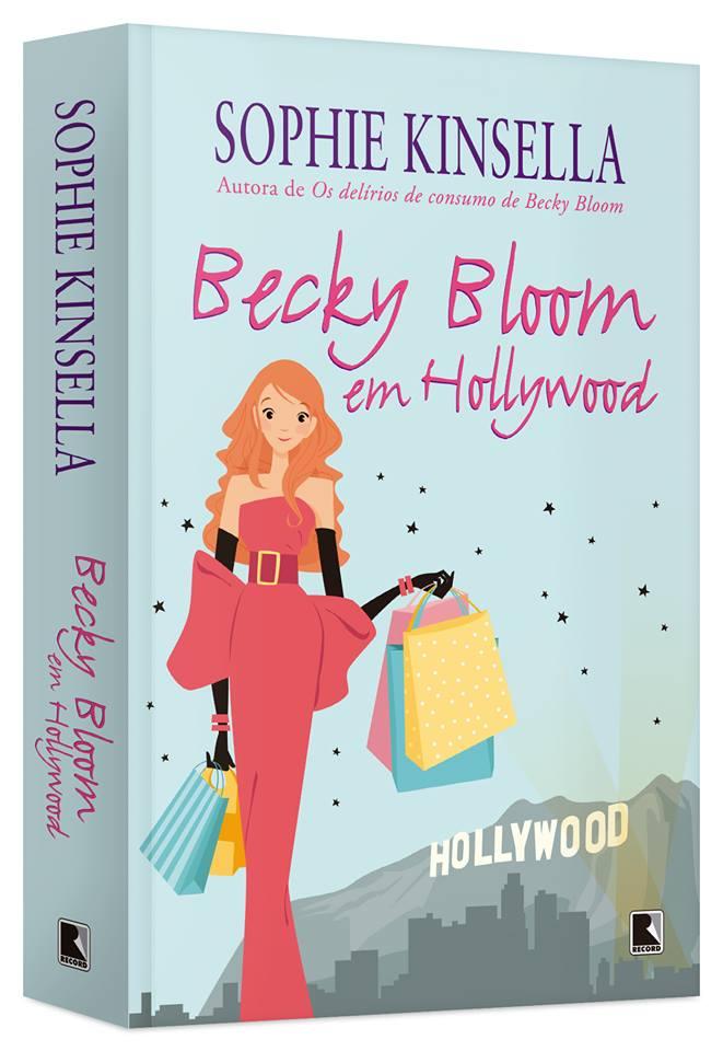 Becky Bloom em Hollywood, de Sophie Kinsella - @editorarecord