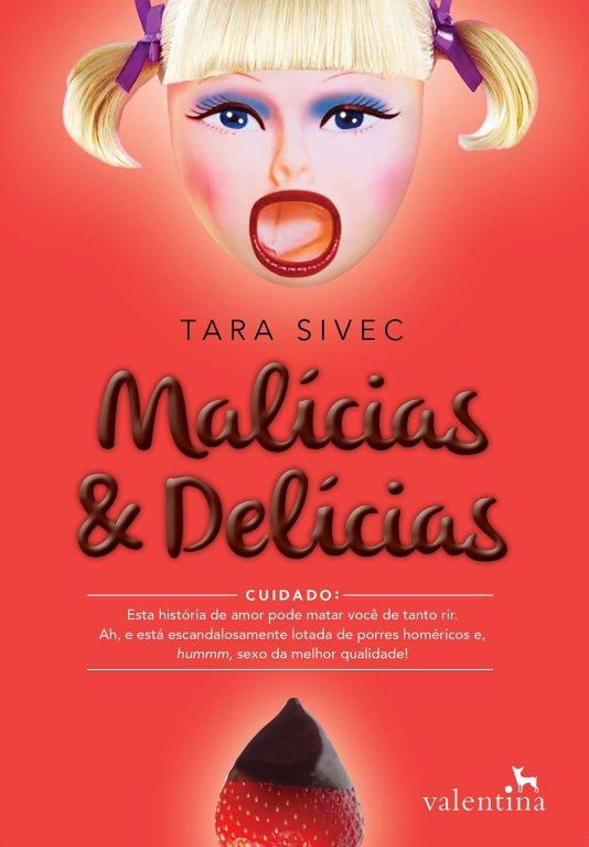 Malícias e Delícias, de Tara Sivec - @EdValentina