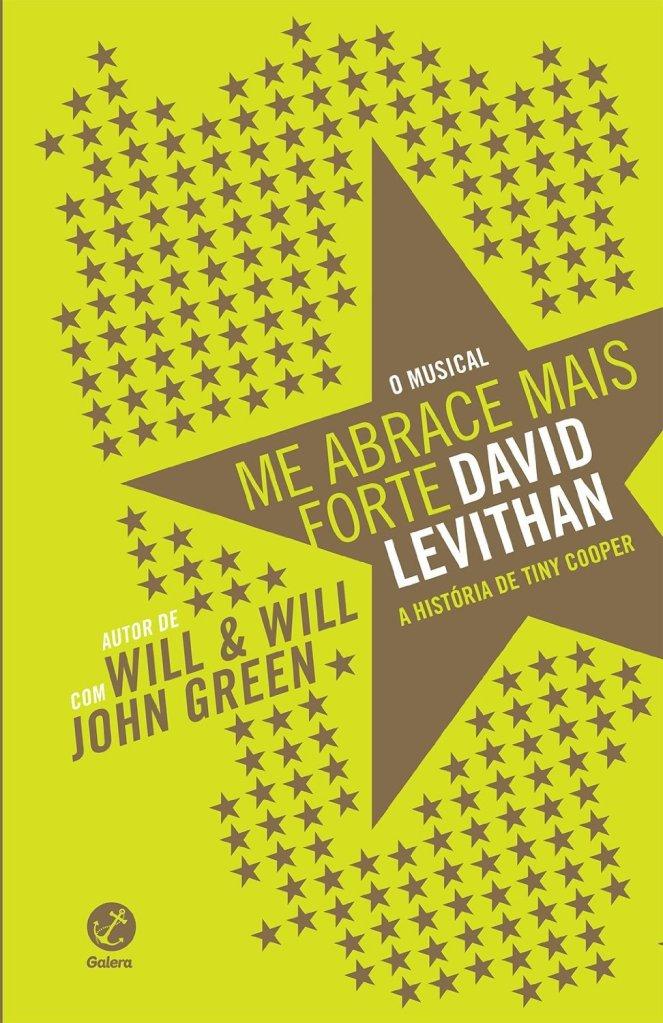 Me Abrace Mais Forte, de David Levithan e John Green - @galerarecord