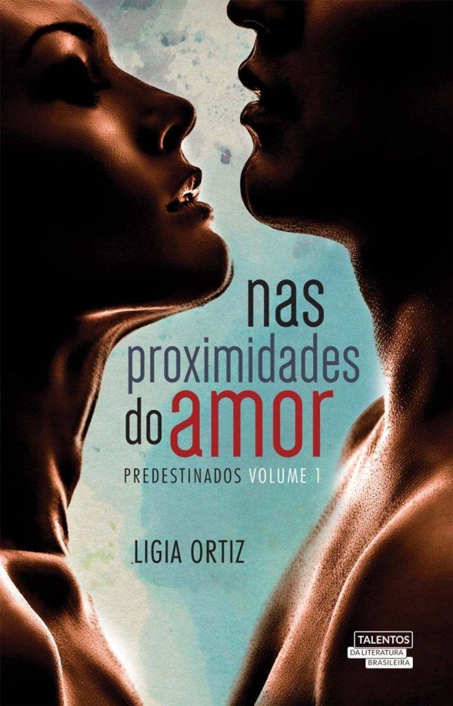 Nas Proximidades do Amor, de Ligia Ortiz - @NovoSeculo
