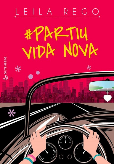 #Partiu Vida Nova, de Leila Rego - @gutenberg_ed