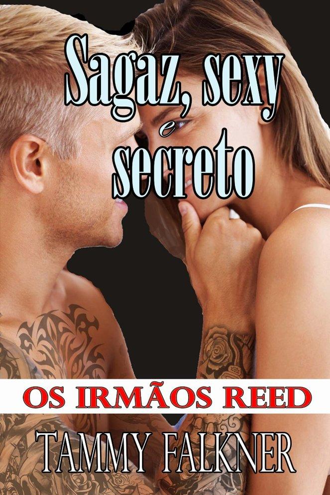 Sagaz, sexy e secreto - Irmãos Reed 2