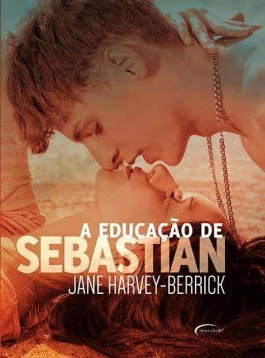 A Educação de Sebastian , Jane Harvey-Berrick - Novo Século