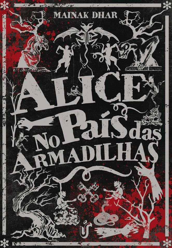 Alice no País das Armadilhas, de Mainak Dhar - @UnicaEditora