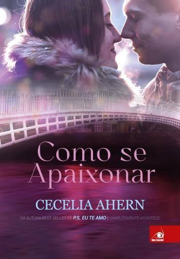Como Se Apaixonar, de Cecelia Ahern - @Novo_Conceito