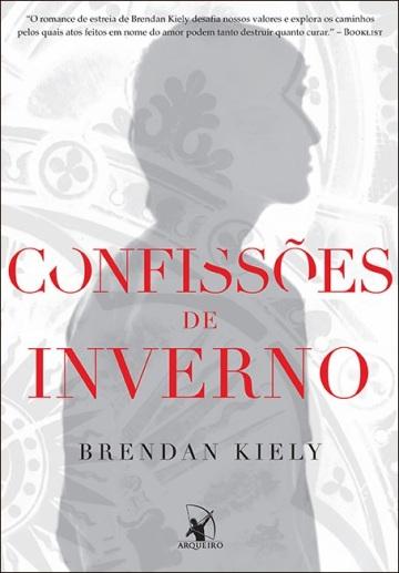 Confissões de Inverno - Brendan Kiely
