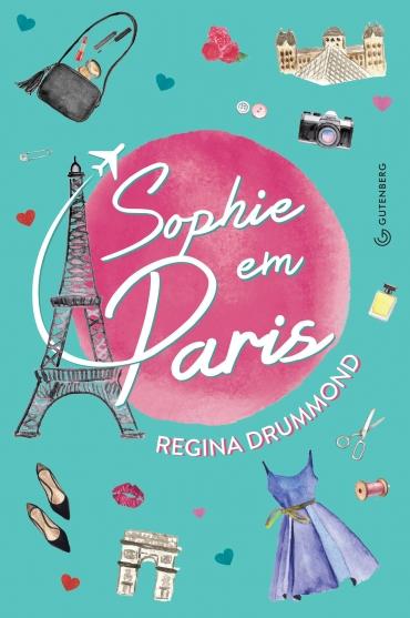 Sophie em Paris, de Regina Drummond - @gutenberg_ed