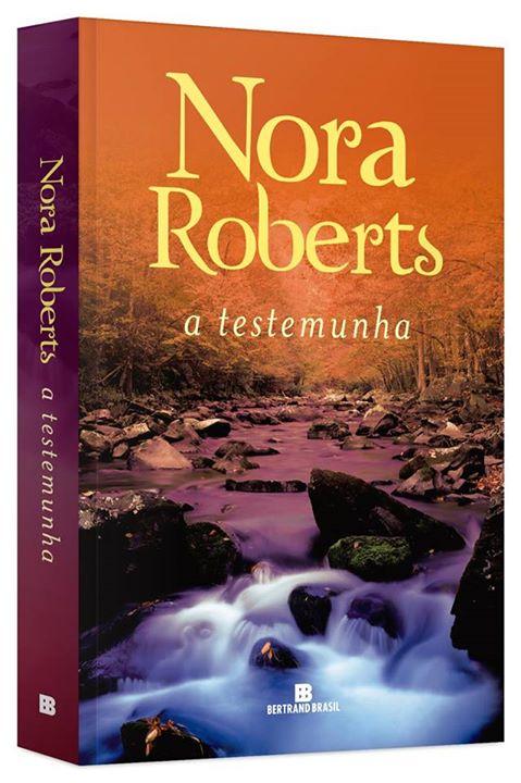 A testemunha, de Nora Roberts - @BertrandBrasil
