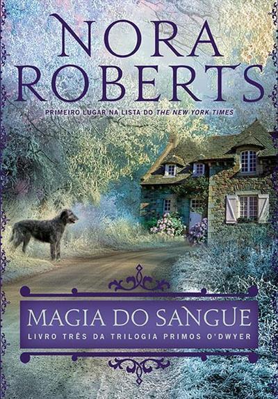 Magia do Sangue - Norah Roberts