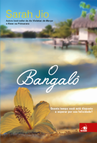 O Bangalô, de Sarah Jio - @Novo_Conceito