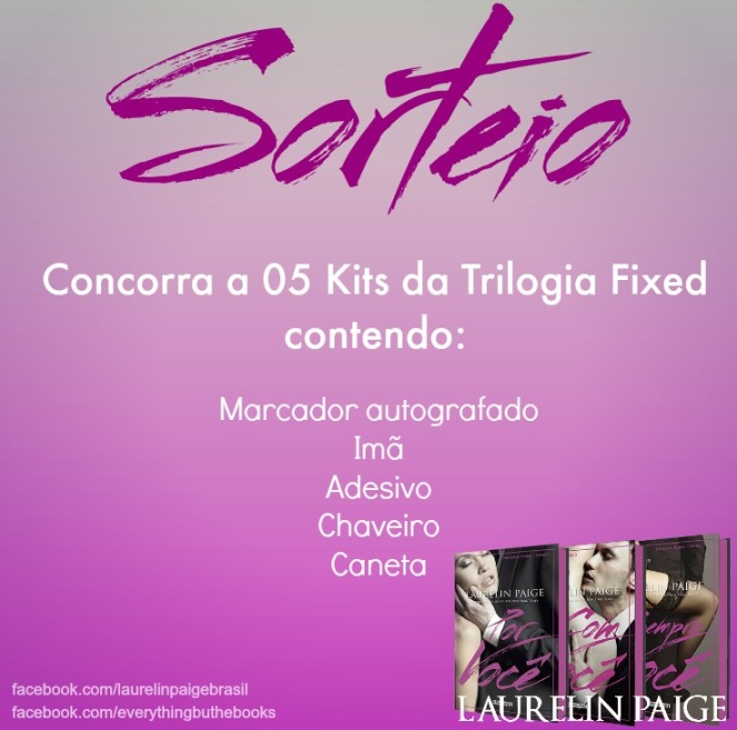 Sorteio kit trilogia Fixed Laurelin Paige