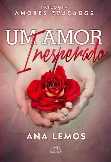 Um Amor Inesperado, de Ana Lemos - @editorapandorga