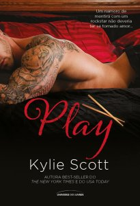 Play, Stage Dive #02, de Kylie Scott – @univdoslivros