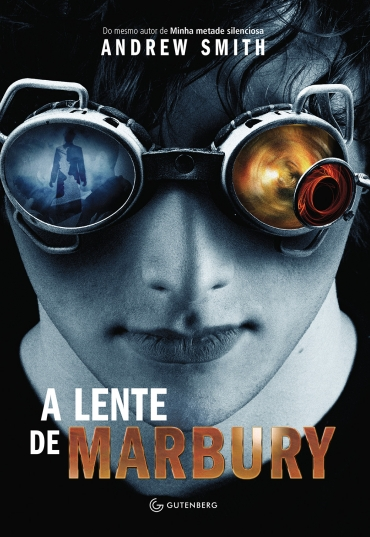A Lente de Marbury - Andrew Smith