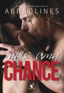 Mais uma Chance - Abbi Glines - Editora Arqueiro