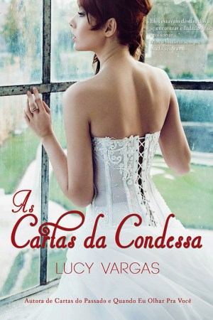 As Cartas da Condessa - Lucy Vargas
