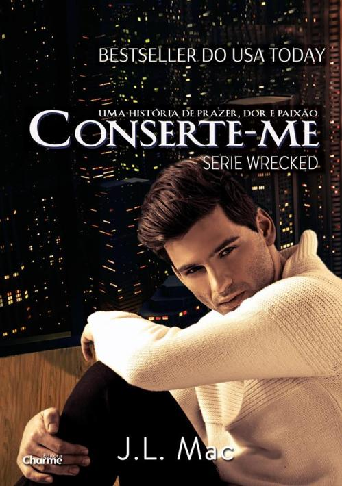 Conserte-me - J. L. Mac