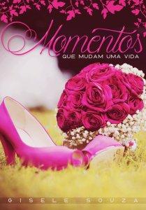 Momentos, de Gisele Souza