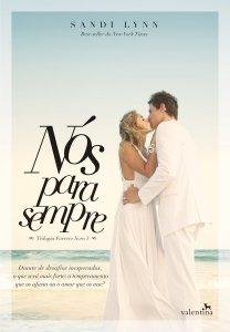 Nós Para Sempre, de Sandi Lynn - Editora Valentina