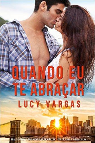 Quando eu te abraçar - Lucy Vargas