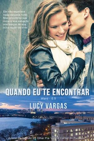 Quando Eu Te Encontrar - Lucy Vargas