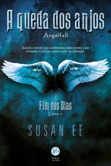 Queda dos Anjos, de Susan Ee - @Verus_Editora