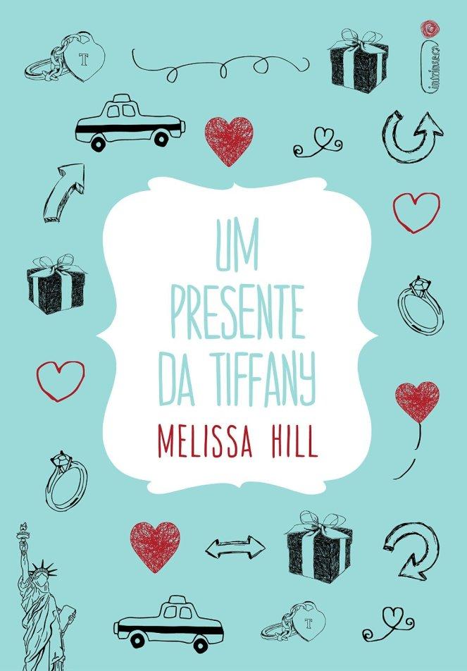 Um presente da Tiffany, de Melissa Hill - @intrinseca