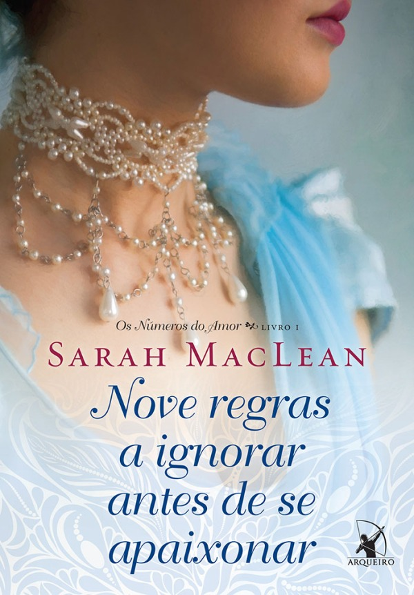 Nove regras a ignorar antes de se apaixonar - Sarah MacLean