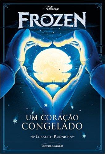 Frozen Um coração congelado