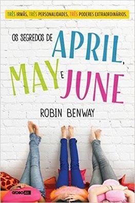 Os Segredos de Abril, May e June