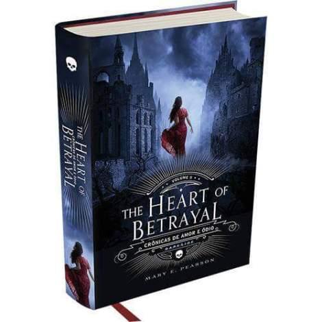 The Heart of Betrayal Crônicas de Amor e Ódio