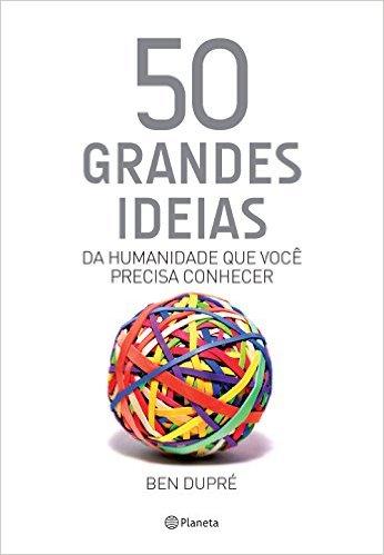 50-grandes-ideias-da-humanidade-que-voce-precisa-conhecer
