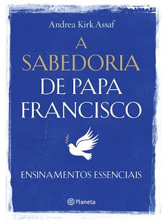 a-sabedoria-de-papa-francisco