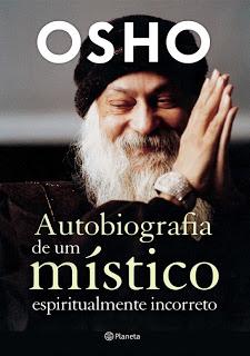 autobiografia-de-um-mistico-espiritualmente-incorreto