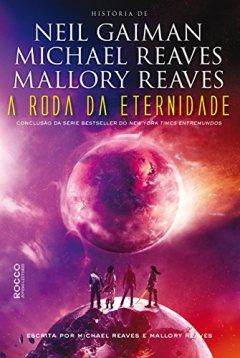 a-roda-da-eternidade-entremundos-livro-3