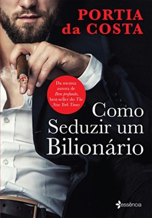 como-seduzir-um-bilionario