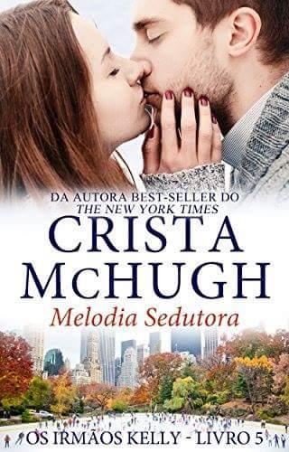 Melodia sedutora - Crista McHugh