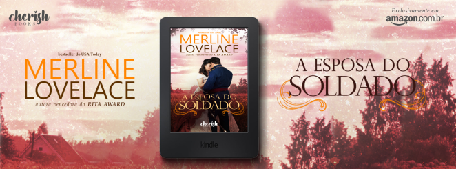 Header Facebook - A Esposa do Soldado - Merline Lovelace